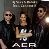Aer (feat. Raluka & Connect-R) - Single, Dj Sava