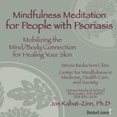 Mindfulness Meditation Psoriasis - EP