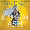 Sarah J. Maas - Kingdom of Ash (Unabridged)  artwork