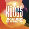 More Mess feat Olly Murs Coely Single