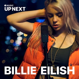 Up Next Session: Billie Eilish Mp3 Download