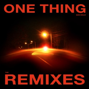 One Thing (Remixes Vol. 1) - Single Mp3 Download