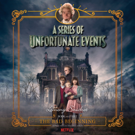 The Bad Beginning, A Multi-Voice Recording: A Series of Unfortunate Events #1 (Unabridged) audiobook