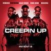 Creepin Up The Come Up feat Kojo Funds Yxng Bane Masicka Single