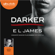 E L James - Darker : Cinquante nuances plus sombres par Christian