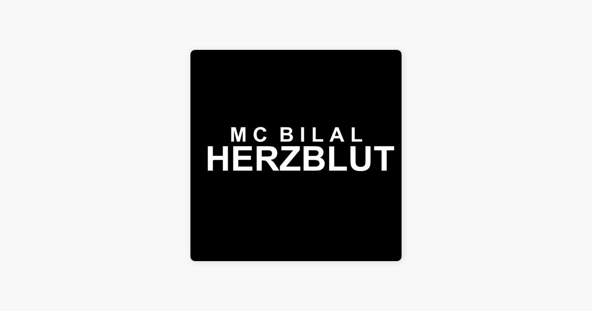 Herzblut By Mc Bilal On Apple Music