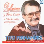 Mi hijo - Tito Fernandez
