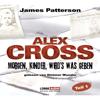 Morgen, Kinder, wird's was geben - Alex Cross 1 - James Patterson