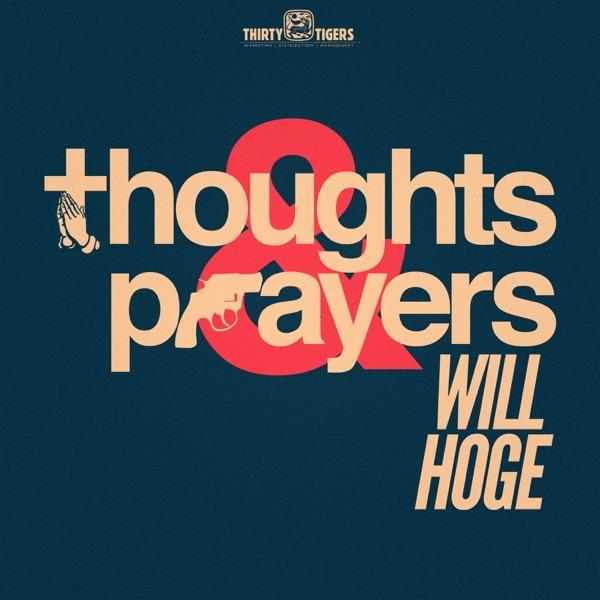 Thoughts & Prayers - Single