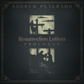 Resurrection Letters: Prologue - EP