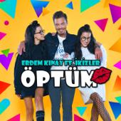 Öptüm (feat. İkizler)