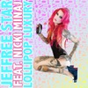 Lollipop Luxury (feat. Nicki Minaj) - Single, Jeffree Star