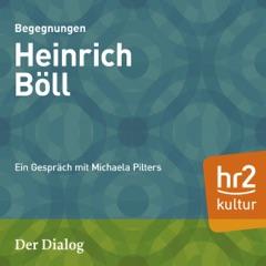 Heinrich Böll: Der Dialog