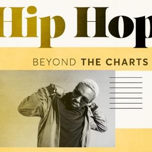 Beyond the Charts: Hip Hop