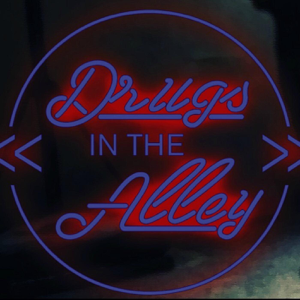 Drugs in the Alley - Drugs in the Alley