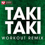 Taki Taki (Workout Remix) - Power Music Workout