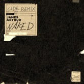 Naked (CADE Remix) - Single