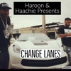 Change Lanes Radio Edit feat Lil Eazy E Dwayne Maze Bg Knoccout Amaar NuttSo 4plus3 Single