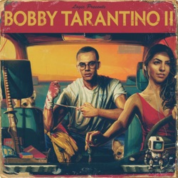 View album Logic - Bobby Tarantino II
