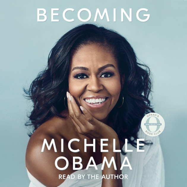 Becoming (Unabridged) by Michelle Obama on iTunes