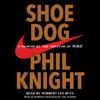 Phil Knight - Shoe Dog (Unabridged)  artwork