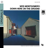 Wes Montgomery - The Other Man's Grass In Always Greener