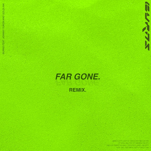 Far Gone (feat. Johnny Yukon & GoldLink) - Single