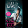 Kelly Bowen - Last Night with the Earl (Unabridged)  artwork