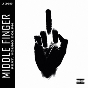 Middle Finger (feat. Young Dolph) - Single Mp3 Download