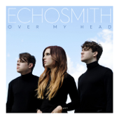 [Download] Over My Head MP3