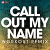 Power Music Workout - Call Out My Name