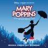 Gavin Lee as Bert, Various Artists, Charlotte Spencer as Jane Banks, Harry Stott as Michael Banks, Laura Michelle Kelly as Mary Poppins, Melanie La Barrie as Mrs Corry & The Original London Cast of Mary Poppins - Supercalifragilisticexpialidocious