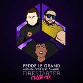Firestarter (feat. Shaggy) [Club Mix] - Single
