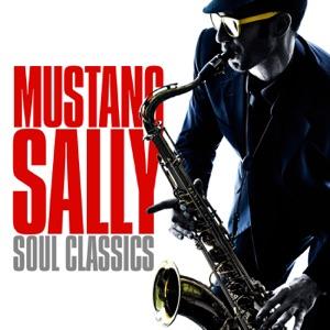 Mustang Sally Soul Classics