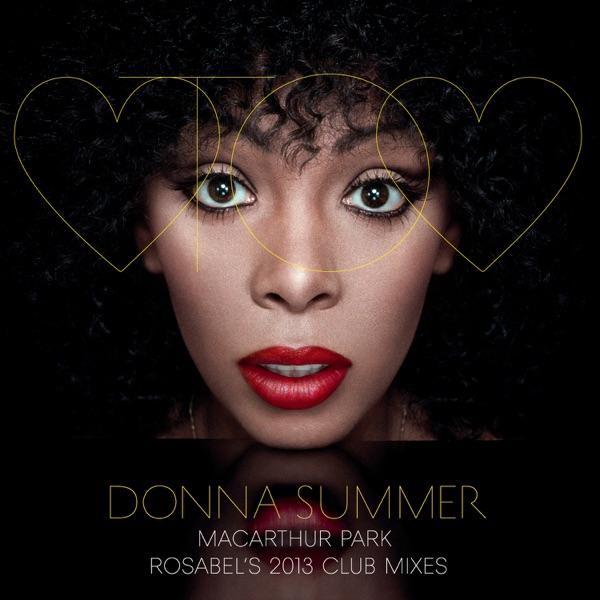 MacArthur Park (Rosabel's 2013 Club Mixes) - EP