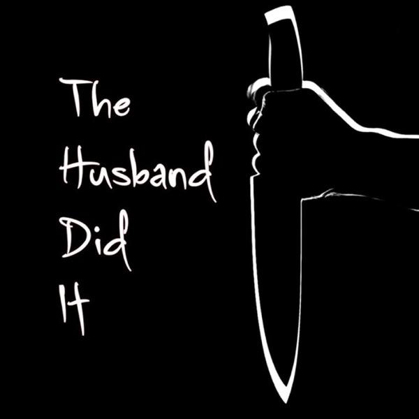The Husband Did It!