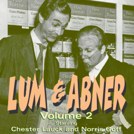 Lum & Abner: Volume 2 (Archives Collection) (Original Recording) audiobook