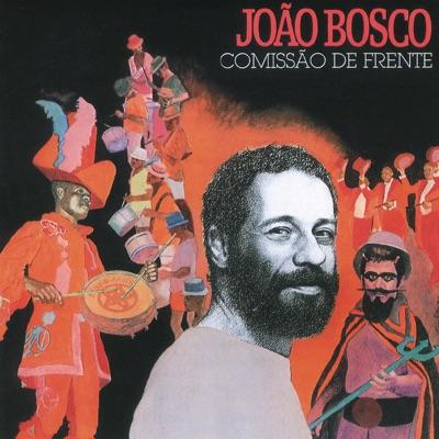 Comissão de Frente - João Bosco