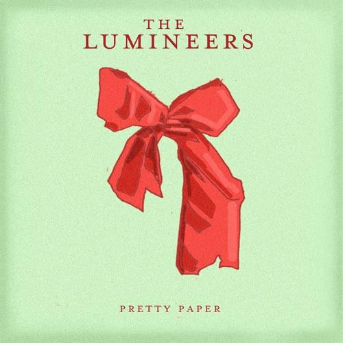The Lumineers - Pretty Paper - Single
