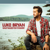 What Makes You Country-Luke Bryan