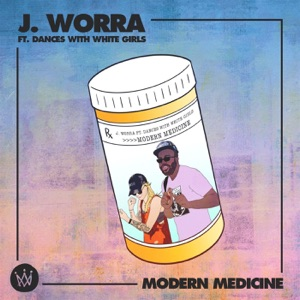 J. Worra - Modern Medicine (Extended Mix) [feat. Dances With White Girls]