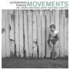 Outgrown Things - EP - Movements