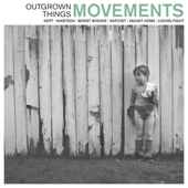 Outgrown Things - EP