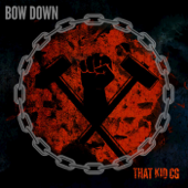 Bow Down - That Kid CG