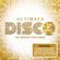 Various Artists - Ultimate... Disco