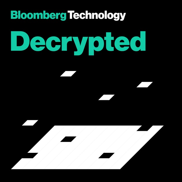 Decrypted by Bloomberg on Apple Podcasts