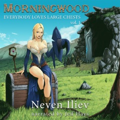 Morningwood: Everybody Loves Large Chests (Vol.1) (Unabridged)