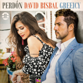 Perdón - David Bisbal & Greeicy