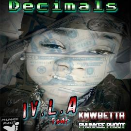 Decimals Feat Knwbetta Phunkee Phoot
