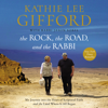 Kathie Lee Gifford - The Rock, the Road, and the Rabbi  artwork